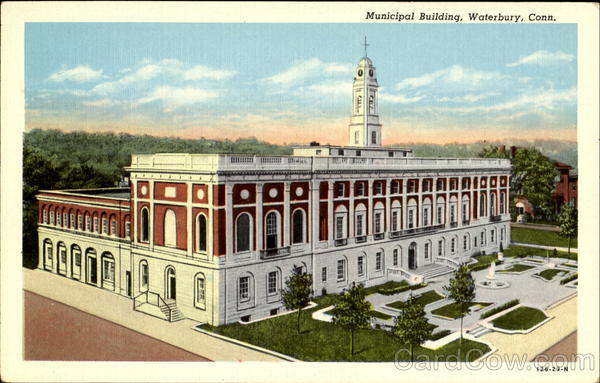 Municipal Building Waterbury Connecticut