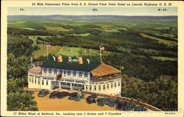 63 Mile Panorama View From S. S. Grand View Point Hotel, U. S. 30 Bedford Pennsylvania