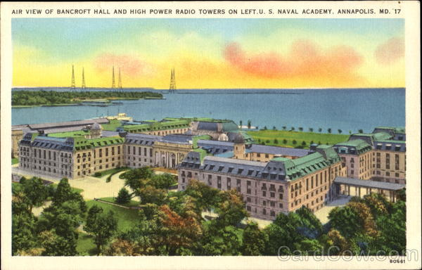 Air View Of Bancroft Hall And High Power Radio Towers, U. S. Naval Academy Annapolis Maryland