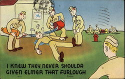 I Knew They Never Shoulda Given Elmer That Furlough