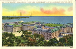 Air View Of Bancroft Hall And High Power Radio Towers, U. S. Naval Academy