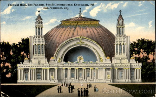 The Panama Pacific International Exposition San Francisco California