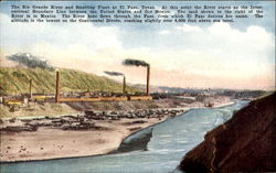 The Rio Grande River And Smelting Plant
