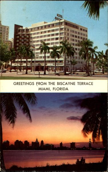 Greetings From The Biscayne Terrace, 340 Biscayne Boulevard Miami Florida