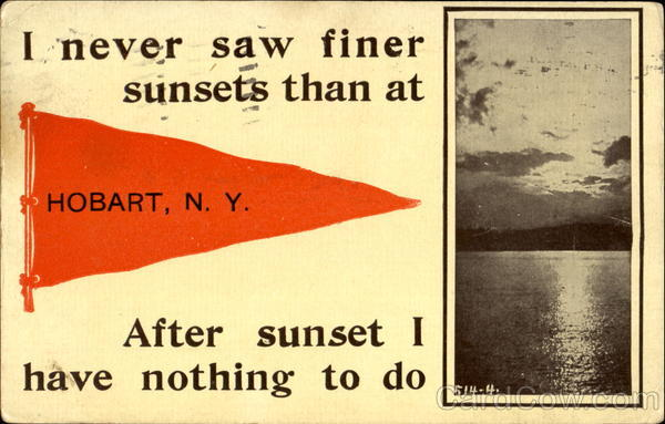 I Never Saw Finer Sunsets Than At Hobart New York