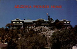 Arizona Pioneer Home Postcard
