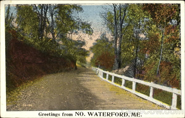 Greetings From No. Waterford North Waterford Maine