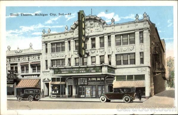 Tivoli Theatre Michigan City In
