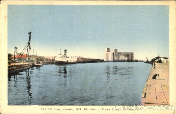 The Harbour Showing S. S. Manitoulin Owen Sound Ontario Canada