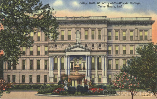 Foley Hall, St. Mary-of-the Woods College Terre Haute Indiana