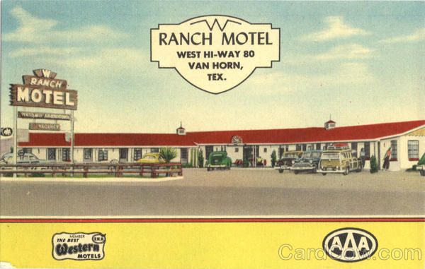 Ranch Motel, West Hi-Way 80 Van Horn Texas