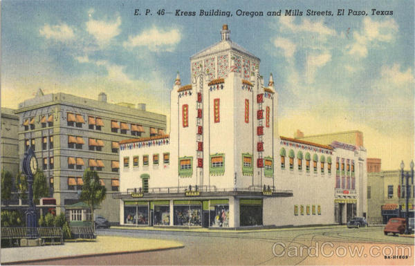 Kress Building, Oregon and Mills Streets El Paso Texas