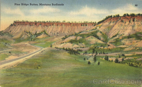 Pine Ridge Buttes, Moutana Badlands Bad Lands Montana