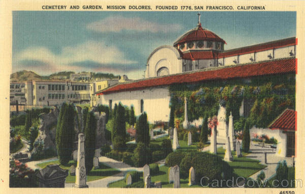 Cemetery and Garden, Mission Dolores San Francisco California