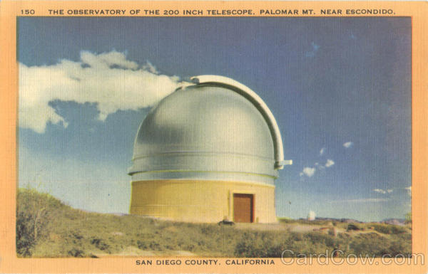 The Observatory of the 200 inch Telescope, Palomar Mt. near Escondido San Diego County California