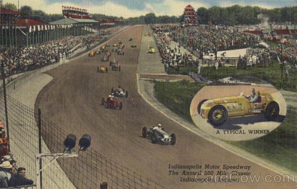 Indianapolis Motor Speedway The Annual 500 Mile Classic