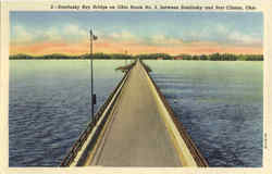 Sandusky Bay Bridge on Ohio Route No. 2, between Sandusky and Port Clinton