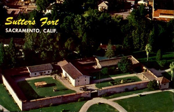 Sutter S Fort Sacramento Ca