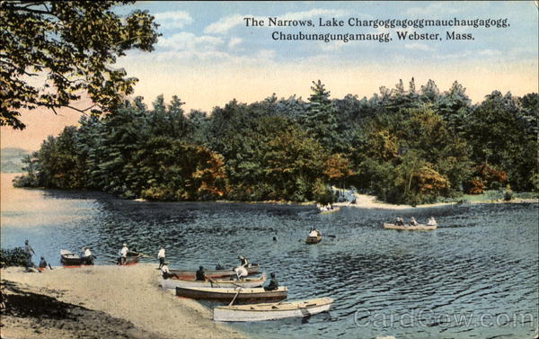 The Narrows Lake Chargoggagoggmauchaugagogg, Chaubunagungamaugg Webster Massachusetts