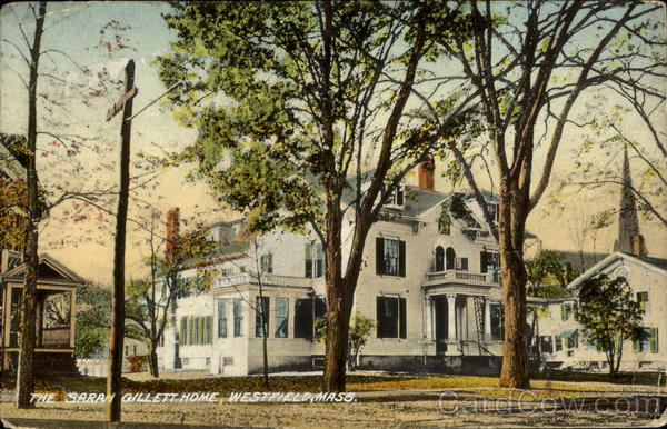 The Sarah Gillett Home Westfield Massachusetts