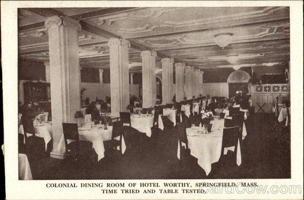 Colonial Dining Room And Hotel Worthy Springfield Massachusetts