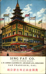 Sing Fat Co, S. W. Corner California St. and Grant Ave., Chinatown