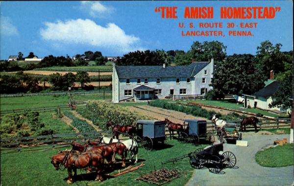 The Amish Homestead, U. S. Route 30 East Lancaster Pennsylvania