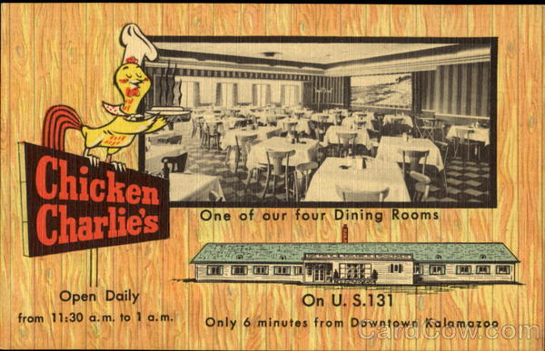 Chicken Charlie's Inc, U. S. 131 Kalamazoo Michigan