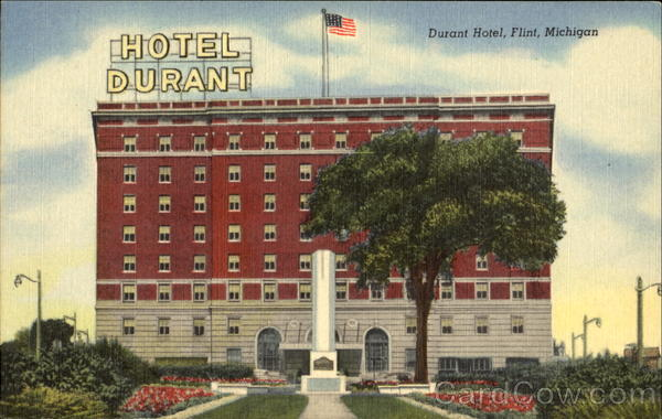 Durant Hotel Flint Michigan