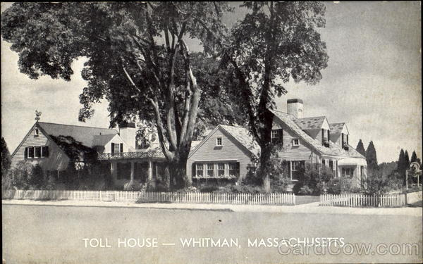 Toll House Whitman Ma