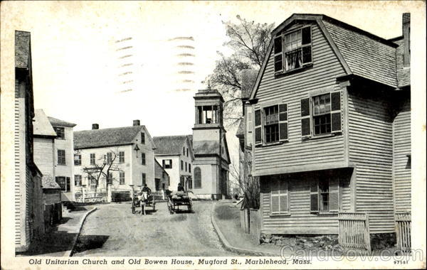 Old Unitarian Church And Old Bowen House, Mugford St Marblehead Massachusetts