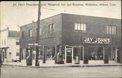 Jay John's Department Store, Naugatuck Ave. and Broadway Wildmere