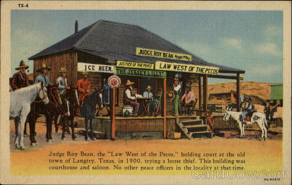 Judge Roy Bean Langtry Texas