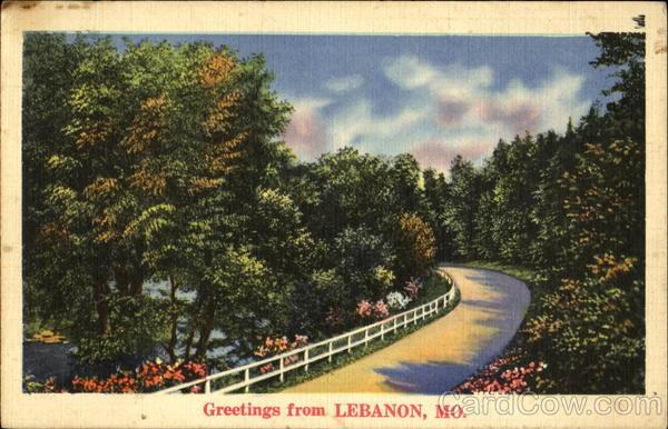 Greetings From Lebanon Missouri