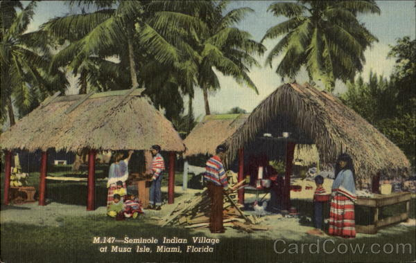 Musa Isle Indian Village, N. W. 25th Ave. and 16th Street Miami Florida