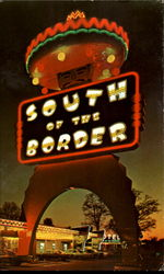 South Of The Border, U. S. Highways 301 501