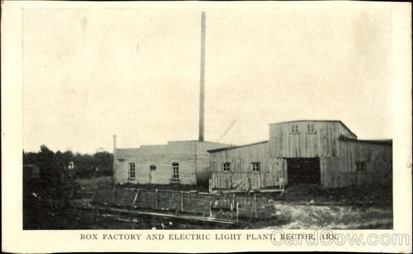 Box Factory And Electric Light Plant Rector Arkansas