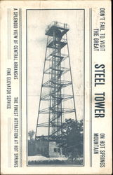 The Great Steel Tower, Hot Springs Mountain