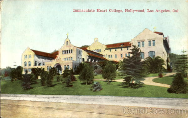 Immaculate Heart College, Hollywood Los Angeles California