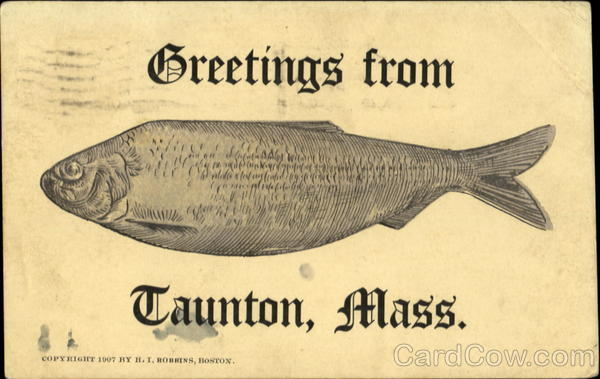 Greetings From Taunton Massachusetts