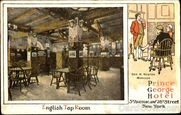 English Tap Room Prince George Hotel, 5th Avenue and 28th Street New York City