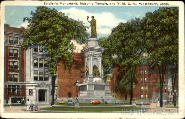 Soldier's Monument, Masonic Temple, and Y.M.C.A. Waterbury Connecticut