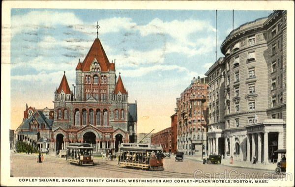 Copley Square Showing Trinity Church, Westminster and Copley-Plaza Hotels Boston Massachusetts