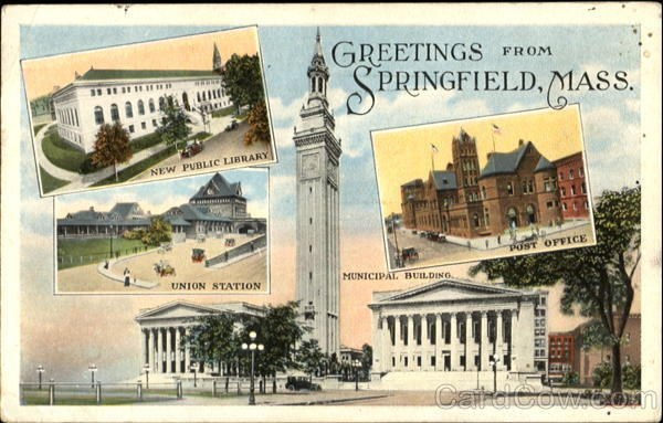 Greetings From Springfield Massachusetts