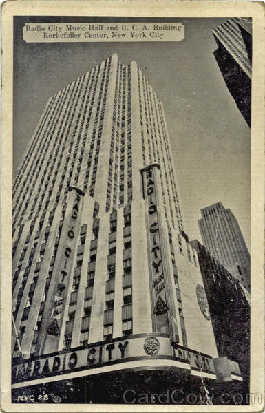 Radio City Music Hall and R. C. A. Building, Rockefeller Center New York City