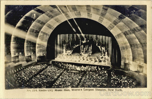 Radio City Music Hall, World's Larget Theatre New York City