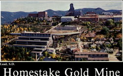 Homestake Gold Mine