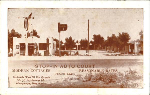 Stop In Auto Court, On Highway 66 West Albuquerque New Mexico
