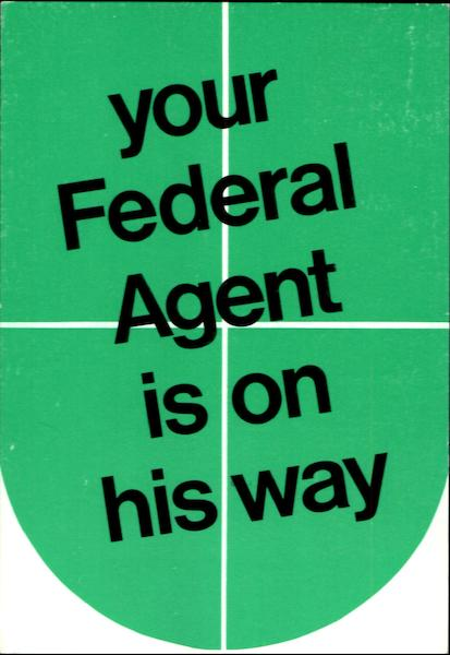 Your Federal Agent Is On His Way Advertising