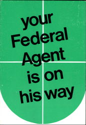 Your Federal Agent Is On His Way